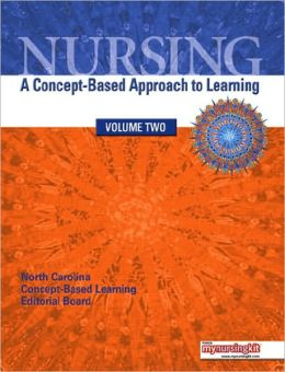 Nursing: A Concept-Based Approach to Learning, Volume 2