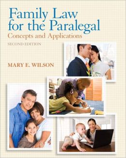 Family Law for the Paralegal: Concepts and Applications