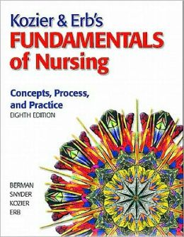Kozier & Erb's Fundamentals of Nursing Value Pack (Includes Prentice Hall Real Nursing Skills: Intermediate to Advanced Nursing Skills & Mynursinglab