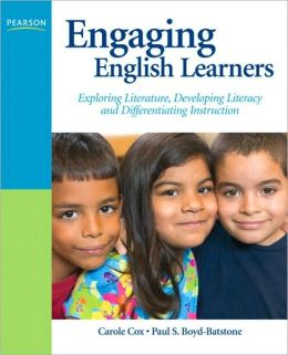 Engaging English Learners: Exploring Literature, Developing Literacy and Differentiating Instruction