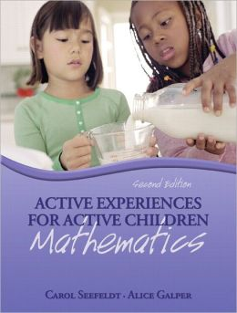 Active Experiences for Active Children: Mathematics Value Pack (includes Active Experiences for Active Children: Science & Active Experiences for Active Children: Social Studies)