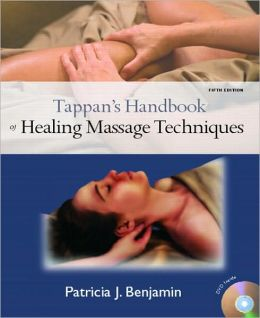Tappan's Handbook of Healing Massage Techniques