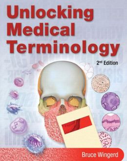 Unlocking Medical Terminology