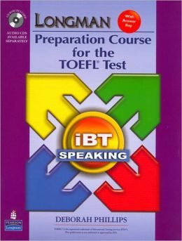 Longman Preparation Course for the TOEFL(R) Test: IBT Speaking (with CD-ROM, 3 Audio CDs, and Answer Key)