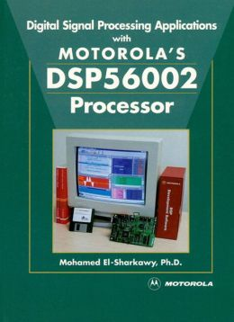 Digital Signal Processing Applications with Motorola's DSP56002 Processor