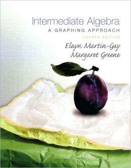 Intermediate Algebra: A Graphing Approach