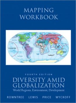 Mapping Workbook for Diversity Amid Globalization: World Regions, Environment, Development