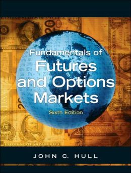 Fundamentals of Futures and Options Markets [With CD-ROM]