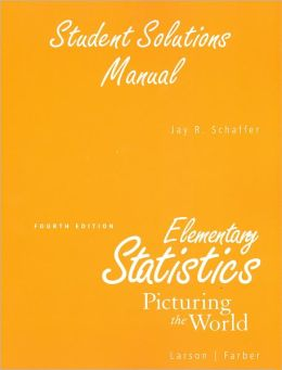Student Solution Manual for Elementary Statistics: Picturing the World
