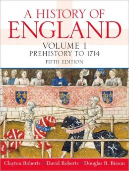 A History of England, Volume I: Prehistory to 1714