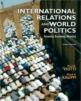 International Relations and World Politics: Security, Economy, Identity