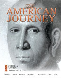 The American Journey: Teaching and Learning Classroom Edition, Volume 1
