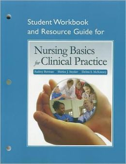Nursing Basics for Clinical Practice