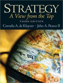 Strategy: A View from the Top (An Executive Perspective)