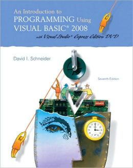 Introduction to Programming Using Visual Basic 2008 (w/VS2008 DVD