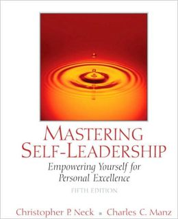 Mastering Self-Leadership: Empowering Ourself for Personal Excellence