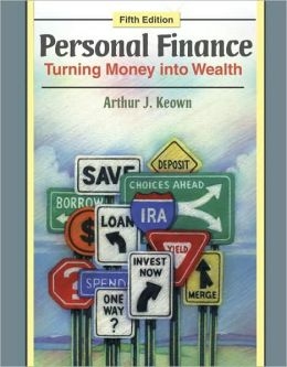 Student Workbook for Personal Finance: Turning Money into Wealth for Personal Finance