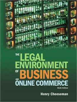 The Legal Environment of Business and Online Commerce