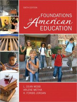 Foundations of American Education (with MyEducationLab)