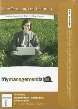 MyManagementLab with Pearson eText -- Access Card -- for Fundamentals of Management