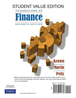 Foundations of Finance: The Logic and Practice of Financial Management, Student Value Edition