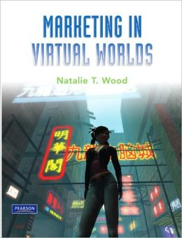 Marketing in Virtual Worlds
