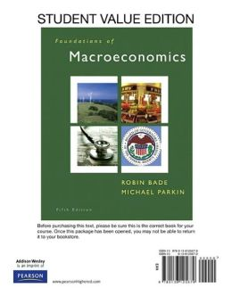 Foundations of Macroeconomics, Student Value Edition