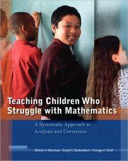 Teaching Learners Who Struggle with Mathematics: Systematic Intervention and Remediation