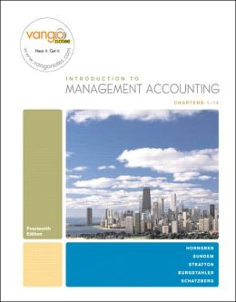 Introduction to Management Accounting, Chapters 1-14