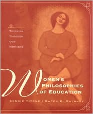 Women's Philosophies of Education: Thinking Through Our Mothers