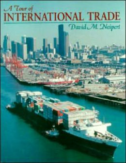 A Tour of International Trade (NetEffect Series)