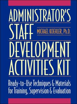 Administrator's Staff Development Activities Kit