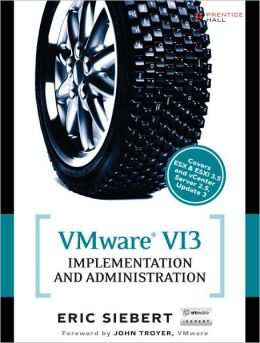 VMware VI3: Implementation and Administration