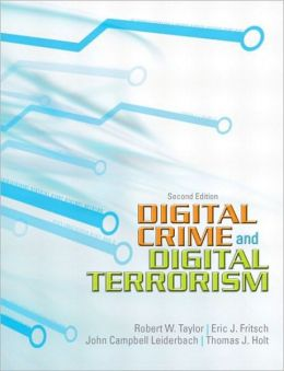 Digital Crime, Digital Terrorism