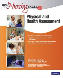 Real Nursing Skills 2.0: Physical and Health Assessment