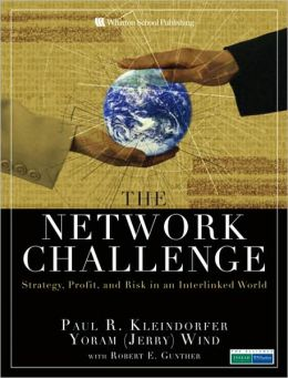 The Network Challenge: Strategy, Profit, and Risk in an Interlinked World