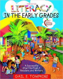 Literacy in the Early Grades: Successful Start for PreK-4 Readers / Writers - Text
