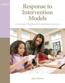 Response to Intervention Models: Curricular Implications and Interventions