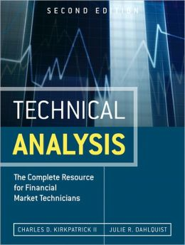 Technical Analysis: The Complete Resource for Financial Market Technicians, Second Edition