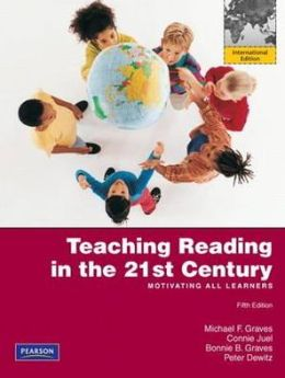 Teaching Reading in the 21st Century. by Michael F. Graves ... [Et Al.]