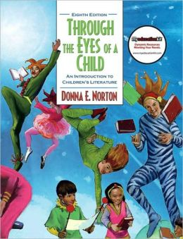 Through the Eyes of a Child: An Introduction to Children's Literature (with MyEducationKit)