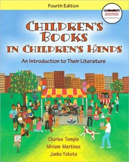 Children's Books in Children's Hands: An Introduction to Their Literature (with MyEducationKit)
