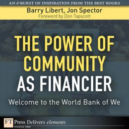 Power of Community as Financier: The Welcome to the World Bank of We