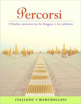Percorsi: l'Italia attraverso la lingua e la cultura Value Package (includes Student Activities Manual for Percorsi: l'Italia attraverso la lingua e la cultura)