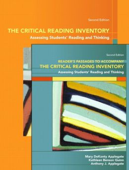 The Critical Reading Inventory: Assessing Students Reading and Thinking & Readers Passages