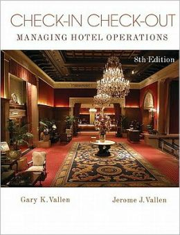 Check-In Check-Out: Managing Hotel Operations Value Package (includes Simulation Student CD for Professional Front Office Management)