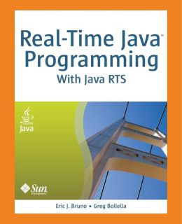 Real-Time Java Programming: With Java RTS (Java Series)