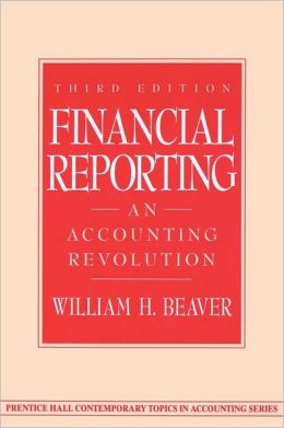 Financial Reporting: An Accounting Revolution