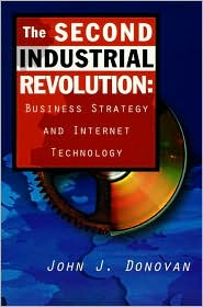 The Second Industrial Revolution: Reinventing Your Business On the Web