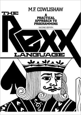 REXX Language: A Practical Approach to Programming